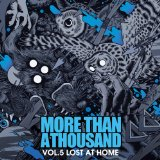 Vol. 5: Lost At Home Lyrics More Than a Thousand