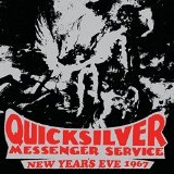 New Year's Eve 1967 Lyrics Quicksilver Messenger Service