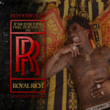 If You Ever Think I Will Stop Goin' In Ask RR (Mixtape) Lyrics Rich Homie Quan