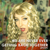 We Are Never Ever Getting Back Together (Spoof) (Single) Lyrics Shane Dawson