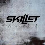 Vital Signs Lyrics Skillet