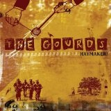 Haymaker! Lyrics The Gourds