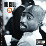 The Rose: Vol. 2 Lyrics 2Pac