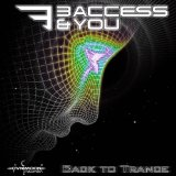 Back To Trance Lyrics 3 Access & You
