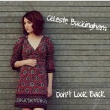 Don't Look Back Lyrics Celeste Buckingham