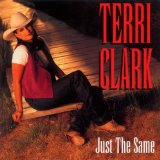 Just The Same Lyrics Clark Terri