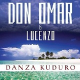 Danza Kuduro (Single) Lyrics Don Omar & Lucenzo