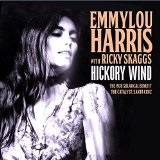 Hickory Wind Lyrics Emmylou Harris
