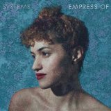 Systems (EP) Lyrics Empress Of