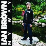 My Way Lyrics Ian Brown