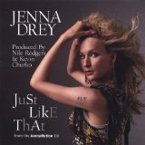 'Just Like That' JennaRation Lyrics Jenna Drey