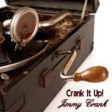 Crank It Up! Lyrics Jimmy Crank