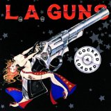 Cocked And Loaded Lyrics L.A. Guns