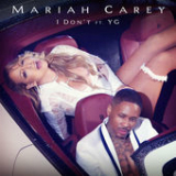 I Don't (Single) Lyrics Mariah Carey