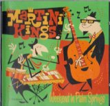 Weekend in Palm Springs Lyrics Martini Kings