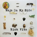 Mojo On My Side Lyrics Rick Vito