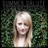 Summer Salute (Single) Lyrics Steph Macpherson