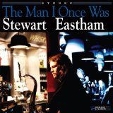 The Man I Once Was Lyrics Stewart Eastham