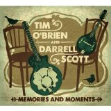 Memories & Moments Lyrics Tim O'Brien & Darrell Scott