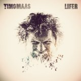Lifer Lyrics Timo Maas