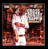 Cross Country Trappin Lyrics Young Dolph
