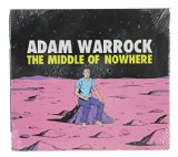 The Middle of Nowhere Lyrics Adam WarRock