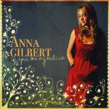 Your Love My Medicine Lyrics Anna Gilbert