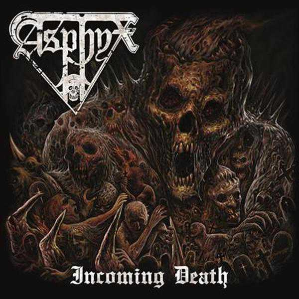 Incoming Death Lyrics Asphyx