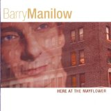 Here At The Mayflower Lyrics Barry Manilow
