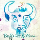 3 Lyrics Buffalo Killers