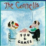 Fun & Games Lyrics Conells, The
