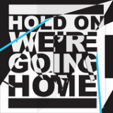 Hold On, We're Going Home (Single) Lyrics Drake