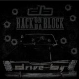 Back on da Block Lyrics Drive By