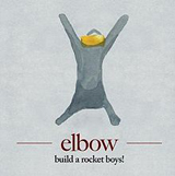 Build A Rocket Boys! Lyrics Elbow
