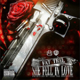 She Fell in Love (Single) Lyrics Fat Trel