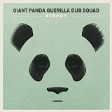 Steady Lyrics Giant Panda Guerilla Dub Squad