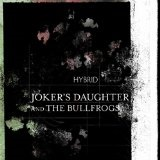 Hybrid Lyrics Joker's Daughter
