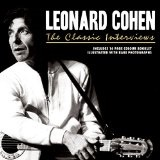 The Classic Interview Lyrics Leonard Cohen