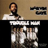 Trouble Man Lyrics Marvin Gaye