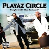 Flight 360: The Take Off Lyrics Playaz Circle