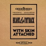 With Skin Attached Lyrics Beans and Fatback