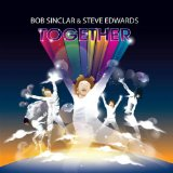 Miscellaneous Lyrics Bob Sinclar & Steve Edwards