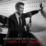 Simply Broadway Lyrics Brian Stokes Mitchell