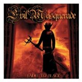 Fade To Black Lyrics Evil Masquerade