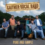 Pure and Simple Lyrics Gaither Vocal Band