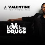 Love Other Drugs Lyrics J. Valentine