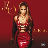 A.K.A. Lyrics Jennifer Lopez