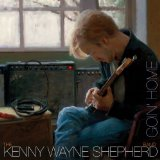Goin' Home Lyrics Kenny Wayne Shepherd