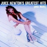 Juice Newton's Greatest Hits (And More) Lyrics Newton Juice