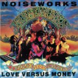 Love Versus Money Lyrics Noiseworks